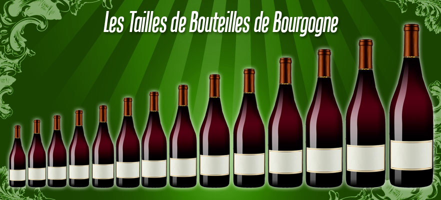 Tailles Bouteilles Bourgogne